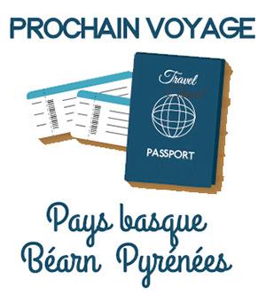 Prochain voyage : Pays Basque et Béarn Pyrénées