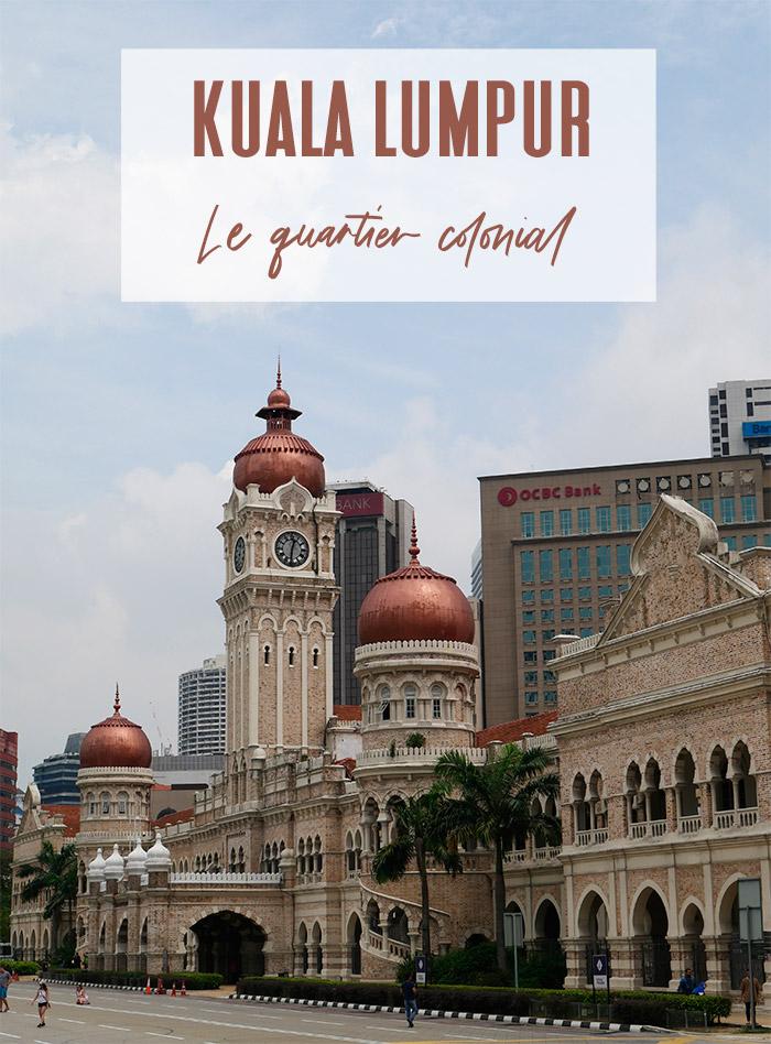 kuala lumpur quartier colonial palais sultan