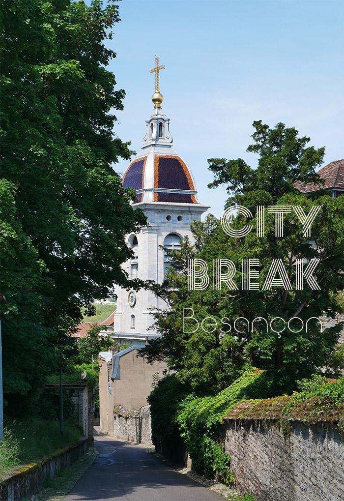 besancon city break